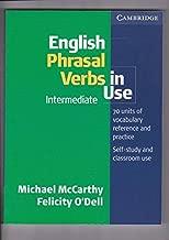 English Phrasal Verbs in Use Intermediate (Professional English in Use) by Michael McCarthy (8-Jan-2004) Paperback