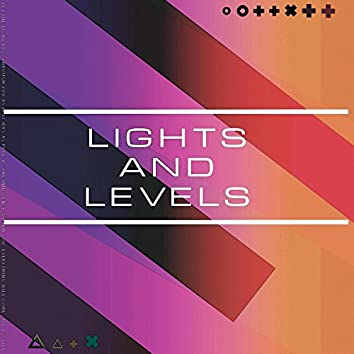 Lights and Levels