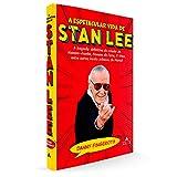 A espetacular vida de Stan Lee