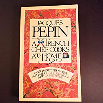 Paperback Jacques Pepin : A French Chef Cooks at Home Book