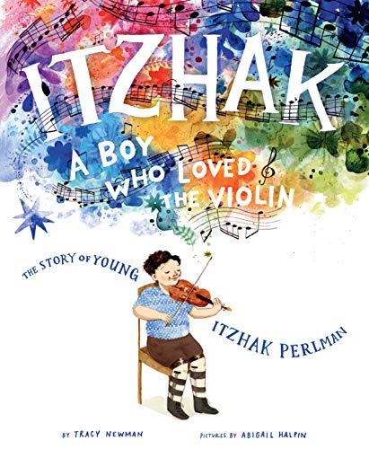 Itzhak: A Boy Who Loved the Violin (English Edition)