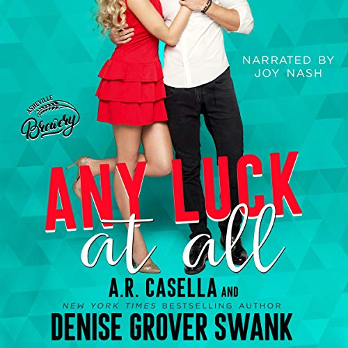 Any Luck at All: Asheville Brewing, Book 1