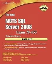 The Real MCTS SQL Server 2008 Exam 70-433 Prep Kit: Database Design