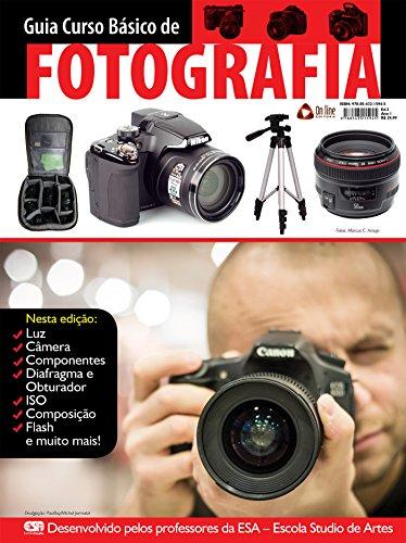 Guia Curso Básico de Fotografia Ed.01 (Portuguese Edition)