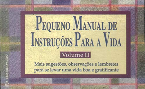 Pequeno Manual De Instruçoes Para A Vida II