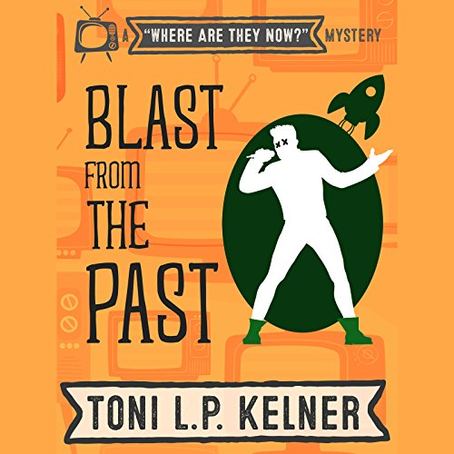 Blast from the Past audiobook cover art