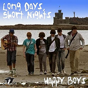 Long Days, Short Nights