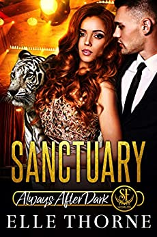 Sanctuary: Always After Dark (Shifters Forever Worlds Book 10) by [Elle Thorne]