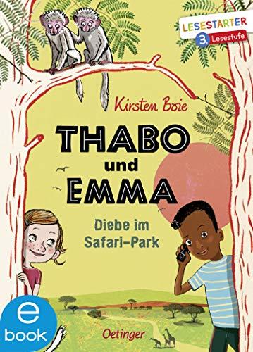 Thabo und Emma 1: Diebe im Safari-Park (Lesestarter)