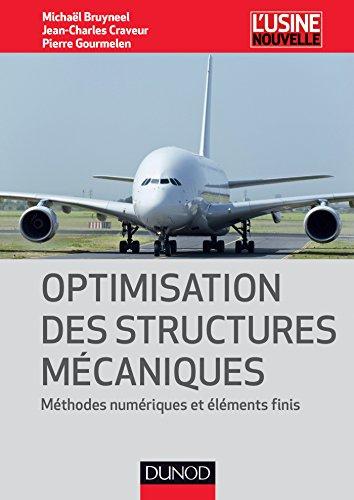 Optimisation des structures mécaniques