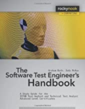 The Software Test Engineer's Handbook: A Study Guide for the ISTQB Test Analyst and Technical Analyst Advanced Level Certificates (Rockynook Computing)