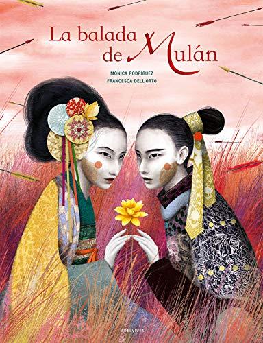 La balada de Mulán (Álbumes ilustrados)