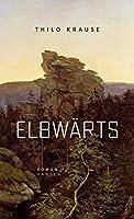 Elbwaerts: Roman