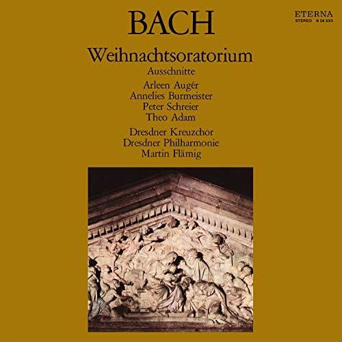 Dresdner Kreuzchor, Dresdner Philharmonie, Arleen Auger, Annelies Burmeister, Peter Schreier, Theo Adam & Martin Flämig