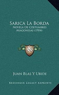 Sarica La Borda: Novela de Costumbres Aragonesas (1904)