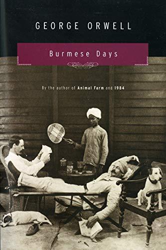 Burmese Days: A Novel