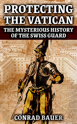 Protecting the Vatican: The Mysteri…