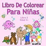 Libro De Colorear Para Niñas Libro 2 Edad 3+: Imágenes encantadoras como...