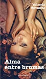 Alma Entre Brumas (Romantica)