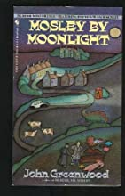 Mosley by Moonlight (Mr. Mosley, #2)