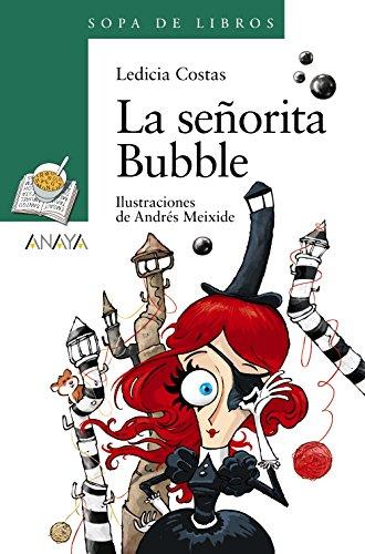 La señorita Bubble (Literatura Infantil (6-11 Años) - Sopa De Libros)
