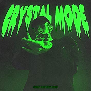 Crystal Mode (Prod. Sudeci)