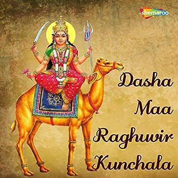 Dasha Maa Raghuvir Kunchala