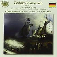 Scharwenka: Wald-und Berggeister / Dramatische Phantasie / Zwei Polnische Volkst?nze (2013-05-03)