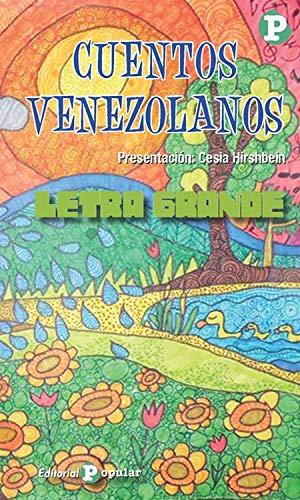 Cuentos venezolanos: 83 (LETRA GRANDE)