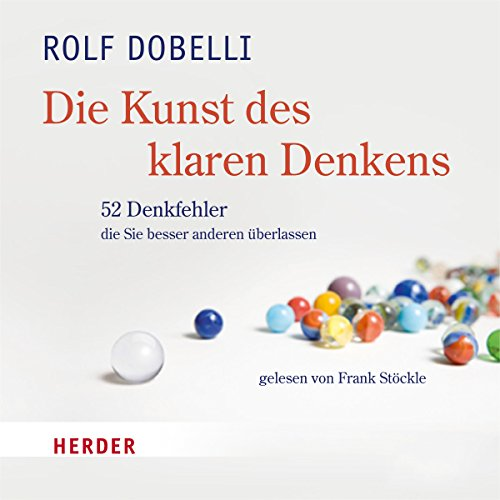 Die Kunst des klaren Denkens audiobook cover art