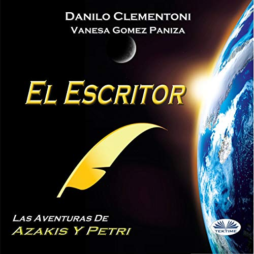 El Escritor: Las aventuras de Azakis y Petri [The Writer: The Adventures of Azakis and Petri] cover art