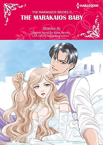 The Marakaios Baby: Harlequin comics (The Marakaios Brides Book 2) (English Edition)