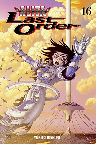 Battle Angel Alita: Last Order Vol. 16 (English Edition)