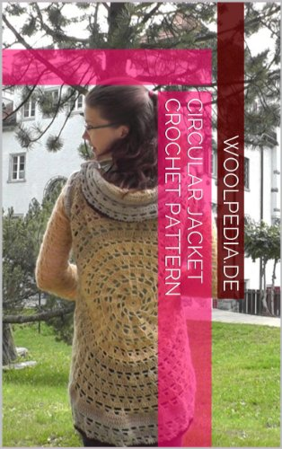 Circular jacket crochet pattern (English Edition)