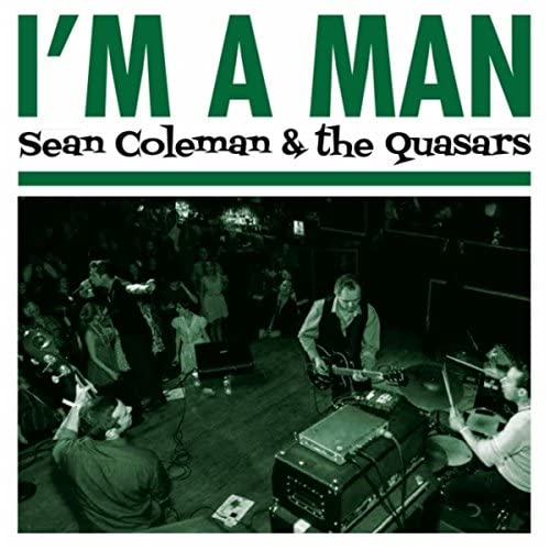 Sean Coleman & the Quasars
