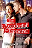The Accidental Elopement (A Chance Romance Book 3)