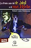 Lo strano caso del dr. Jekyll e di mr. Hyde letto da Giulio Scarpati. Con prove INVALSI. Con Audiolibro