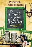 'Prost, auf die Wirtin (Kommissar...' von 'Friedrich Kalpenstein'