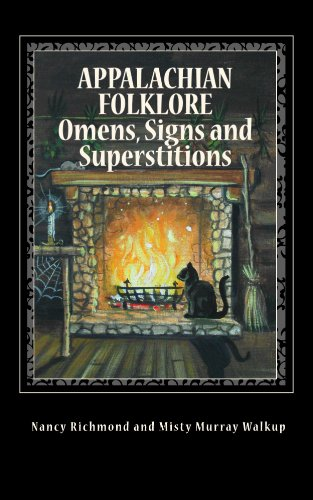 Appalachian Folklore Omens, Signs and Superstitions by [Nancy Richmond]