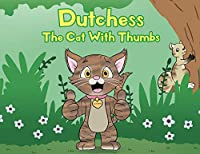 Dutchess the Cat with Thumbs