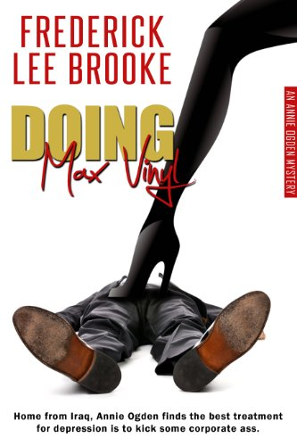 Book: Doing Max Vinyl (Annie Ogden Mystery) by Frederick Lee Brooke