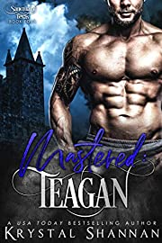 Mastered: Teagan (Sanctuary, Texas Book 4)
