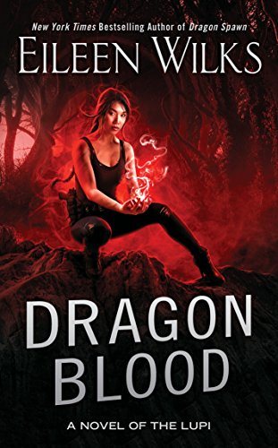 Dragon Blood (A Novel of the Lupi Book 14) (English Edition)