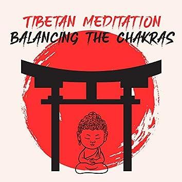 Tibetan Meditation Balancing the Chakras