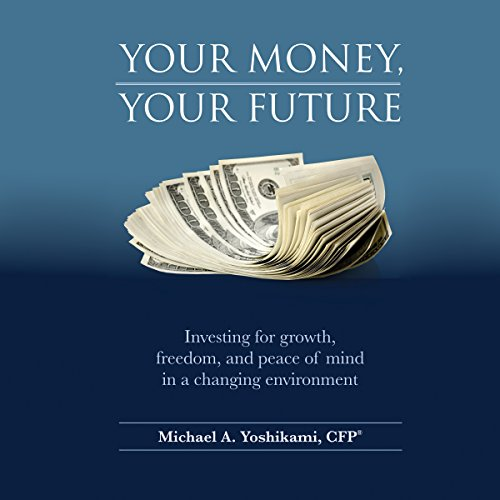 Your Money, Your Future audiobook cover art