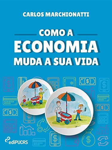 Como a economia muda a sua vida