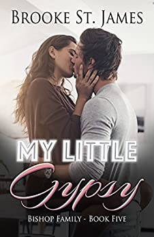 My Little Gypsy (Bishop Family Book 5) by [Brooke St. James]