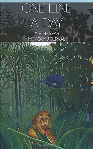 One Line A Day: A Five Year Memory Journal: Henri Rousseau - The Repast of the Lion (Henri Rousseau The Repast Of The Lion)