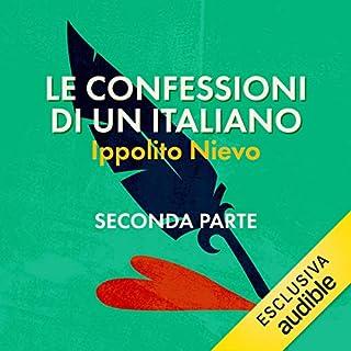 Le confessioni di un italiano 2                   Di:                                                                                                                                 Ippolito Nievo                               Letto da:                                                                                                                                 Roberto Accornero                      Durata:  17 ore e 47 min     Non sono ancora presenti recensioni clienti     Totali 0,0