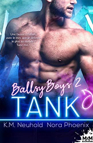 Tank: Ballsy Boys, T2 par [K.M. Neuhold, Nora Phoenix, Alexia Vaz]